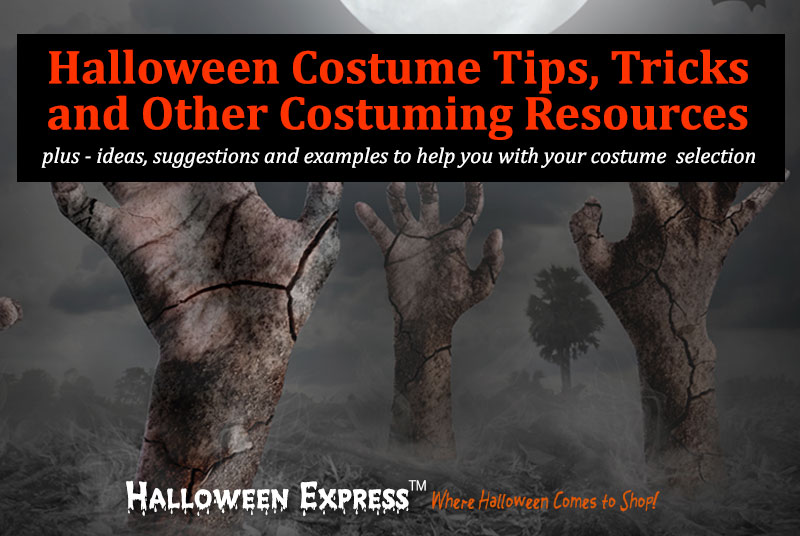Halloween Costume Tips, Tricks and Resources