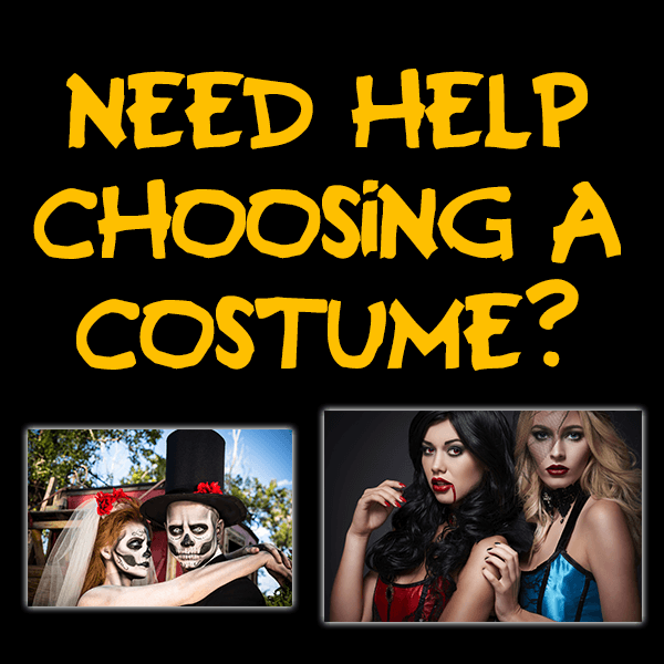Need Help Choosing a Costume?